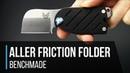 Benchmade Aller Friction Folder Overview