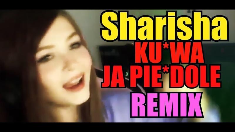 Sharishaxd - K*rwa Ja Pie*dole [REMIX] 😂