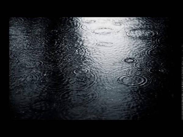 Дождь Шум дождя и грозы Мелодия дождя 10 часов Для сна медитации или учёбы