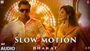 FULL AUDIO Slow Motion Bharat Salman Khan, Disha Patani Vishal Shekhar Nakash A , Shreya G