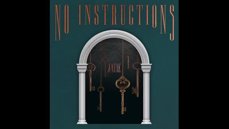 KATIE NO INSTRUCTIONS