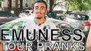 Emuness - TOUR PRANKS Ep. 355