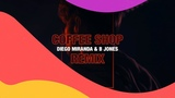 Sunnery James &amp Ryan Marciano feat. Kes Kross - Coffee Shop (Diego Miranda &amp B Jones Remix)