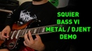 Is It A Guitar? Is It A Bass? It's A Bass VI! Metal / Djent Tone On A Squier Bass VI