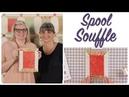 Spool Souffle Shortcut Quilt by Joanna Figueroa of Fig Tree Quilts - Fat Quarter Shop