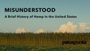 Misunderstood | A Brief History of Hemp in the US