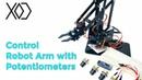 08 Arduino Visual Programming | Robot Arm Control with Potentiometers | XOD