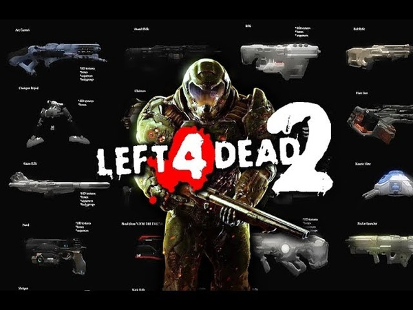 Left 4 Dead 2 (PC) - Doom 2016 Weapons Mod Showcase - [Демонстрация Оружия] Download