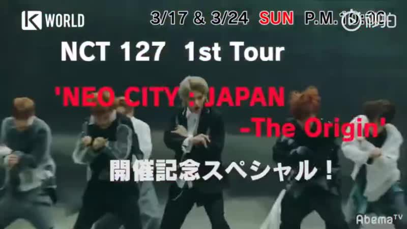 190310 NCT 127 @ NEO CITY _ JAPAN - The Origin Special Preview