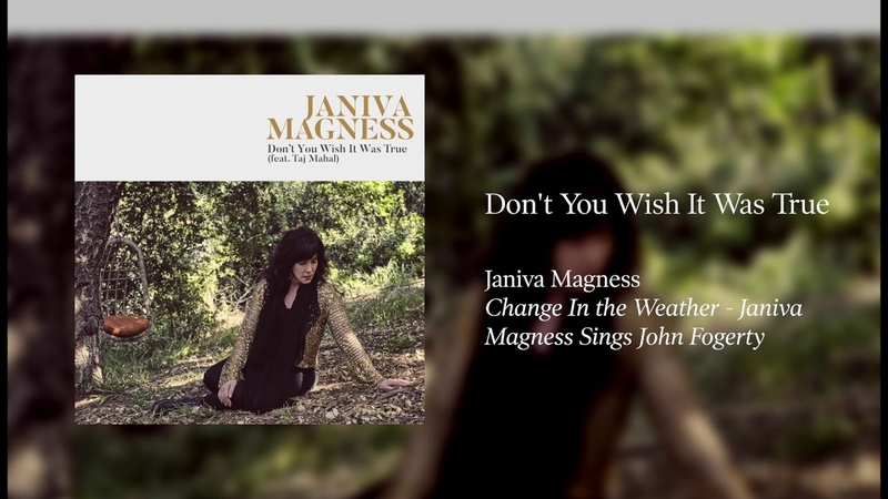 Janiva Magness Sings John Fogerty - Don't You Wish It Was True [OFFICIAL AUDIO]
