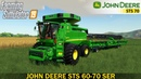 Farming Simulator 19 - JOHN DEERE STS 60-70 SERIES With a Large Cutter
