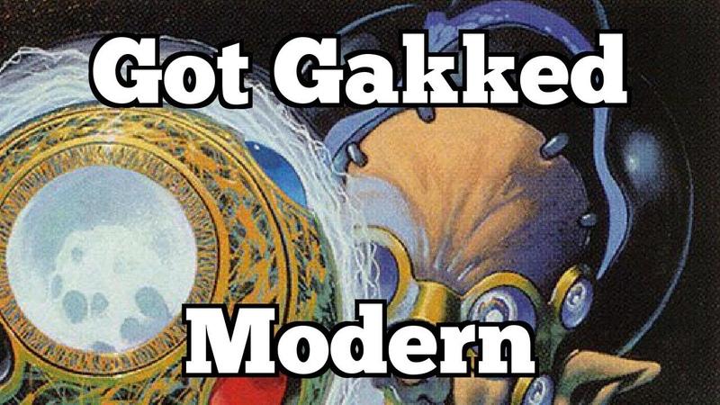 Got Gakked | Modern [MTGO]
