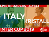 ITALY - KRISTALL DAY 4 1330 #INTERCUP2019