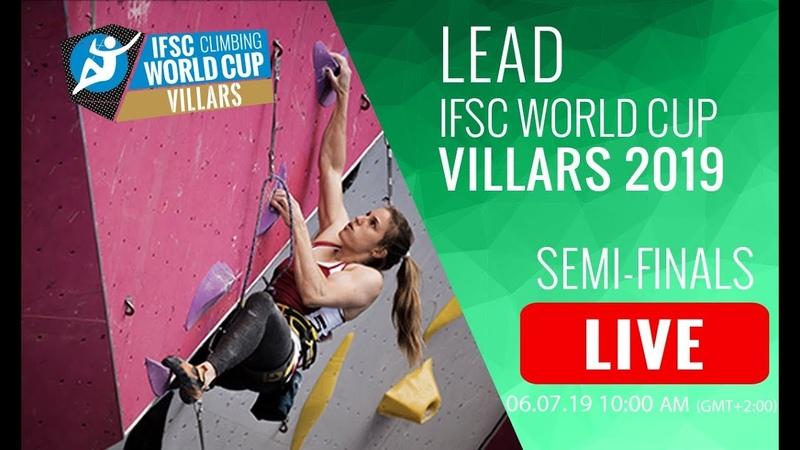 IFSC Climbing World Cup Villars 2019 - Lead Semi-Finals