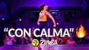 CON CALMA - Daddy Yankee Snow / Zumba® choreo by Alix