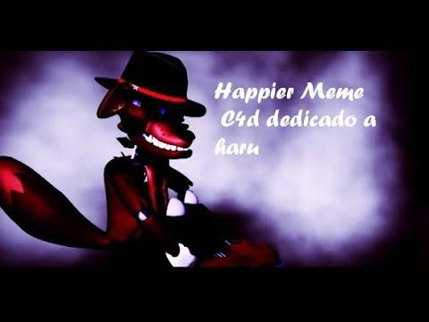 [C4DOCsShort]Happier meme dedicated to Hāru_YT