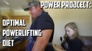 Power Project: Optimal Powerlifting Diet