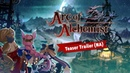 Arc of Alchemist - Teaser Trailer (NA)
