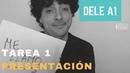 DELE A1|Tarea 1|Presentación personal