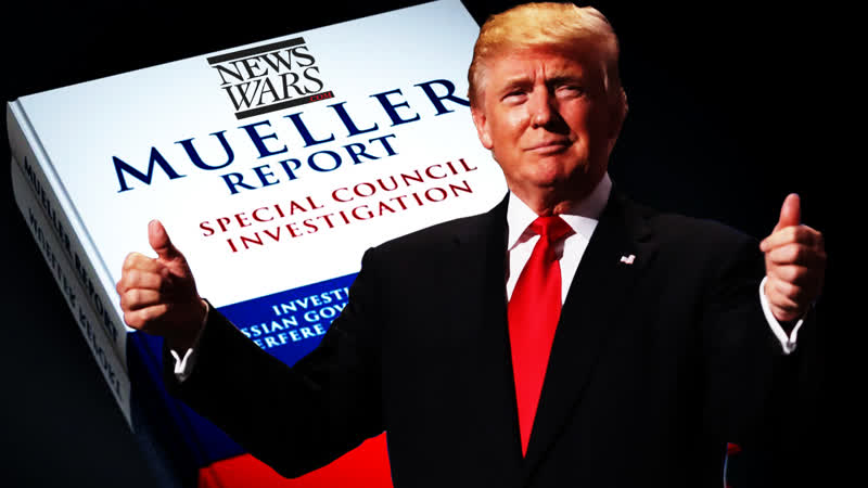 Mueller Report Exonerates Every Patriot Smeared By MSM
