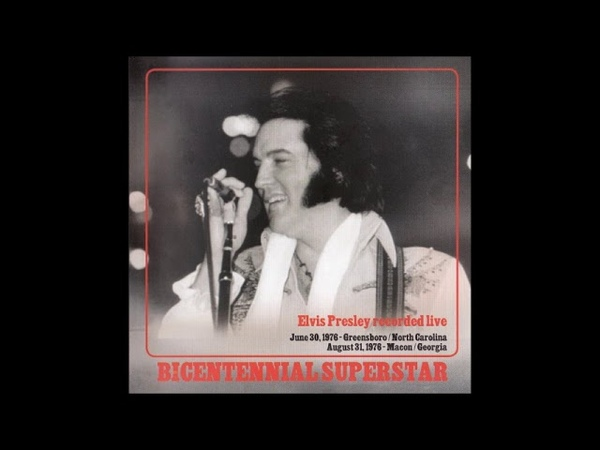 Elvis Presley - Bicentennial Superstar - August 31, 1976 Full Album