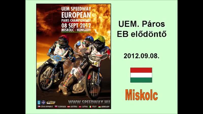 2012.09.08.Speedway UEM Pairs Championship semifinal - Miskolc (HUN)
