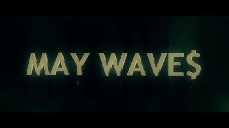 May Wave$ - Агари