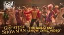 The Greatest Showman The Greatest Show Lyric Video Fox Family Entertainment