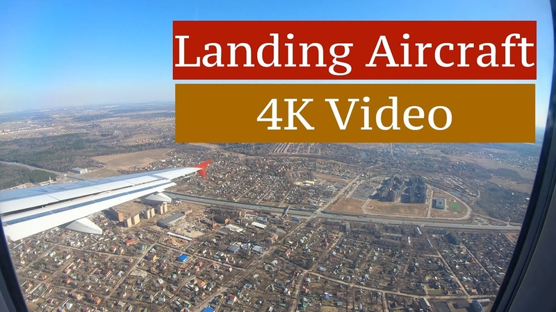 4К Video   Landing aircraft in Moscow. Vnukovo Airport