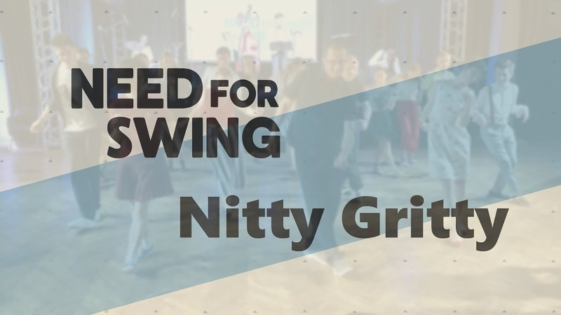 Need For Swing 2019 - Nitty Gritty