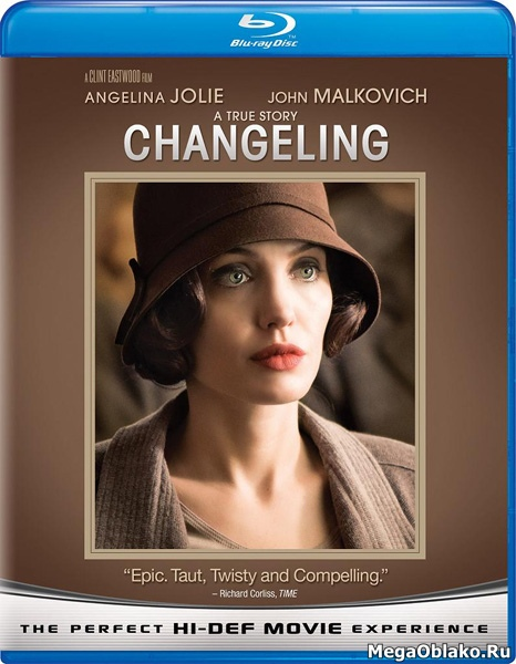 Подмена / Changeling (2008/BDRip/HDRip)