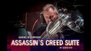 ASSASSINS CREED SUITE The Danish National Symphony Orchestra LIVE