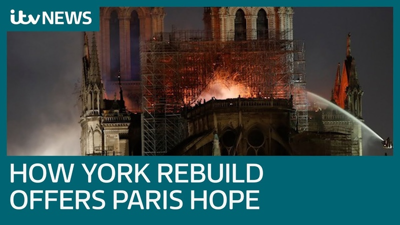 How the rebuilding of York Minister offers hope for Pariss Notre-Dame | ITV News