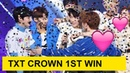 ENG SUB 190312 TXT CROWN FIRST WIN Encore Stage