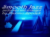SMOOTH JAZZ, BOSSA, SOUL, RELAX MUSIC COMPILATION, INSTRUMENTAL, CHILL OUT, PIANO , SAX, GUITAR