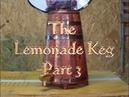 The Lemonade Keg Part 3 -S2-E04