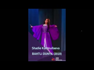 Shadie kurtmullaeva     bahtli dunya (2019)