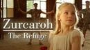 ZURCAROH - Curta metragem - THE REFUGE