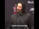 I love movies - Keanu Reeves - John Wick