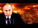 Putin Warns Of Imminent Nuclear War: End Times Fulfilled