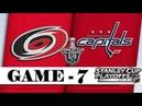 Carolina Hurricanes vs Washington Capitals Apr 24 2019 Game 7 Stanley Cup 2019 Обзор матча