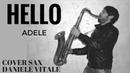 Hello Adele Cover Sax Daniele Vitale