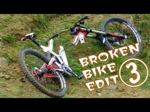 MTB Fail compilation Broken bike edit 3