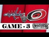 Washington Capitals vs Carolina Hurricanes Apr.15 2019 Game 3 Stanley Cup 2019 Обзор матча