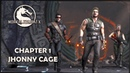 Story Mode ◄ Mortal Kombat X ► Chapter 1 Johnny Cage