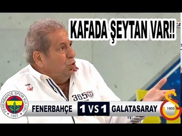 Fenerbahçe 1-1 Galatasaray Kafada Şeytan Var!! Maç Sonu