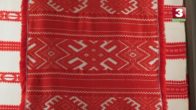Неглюбскія народныя тэкстыльныя традыцыі - ЖЫВАЯ КУЛЬТУРА