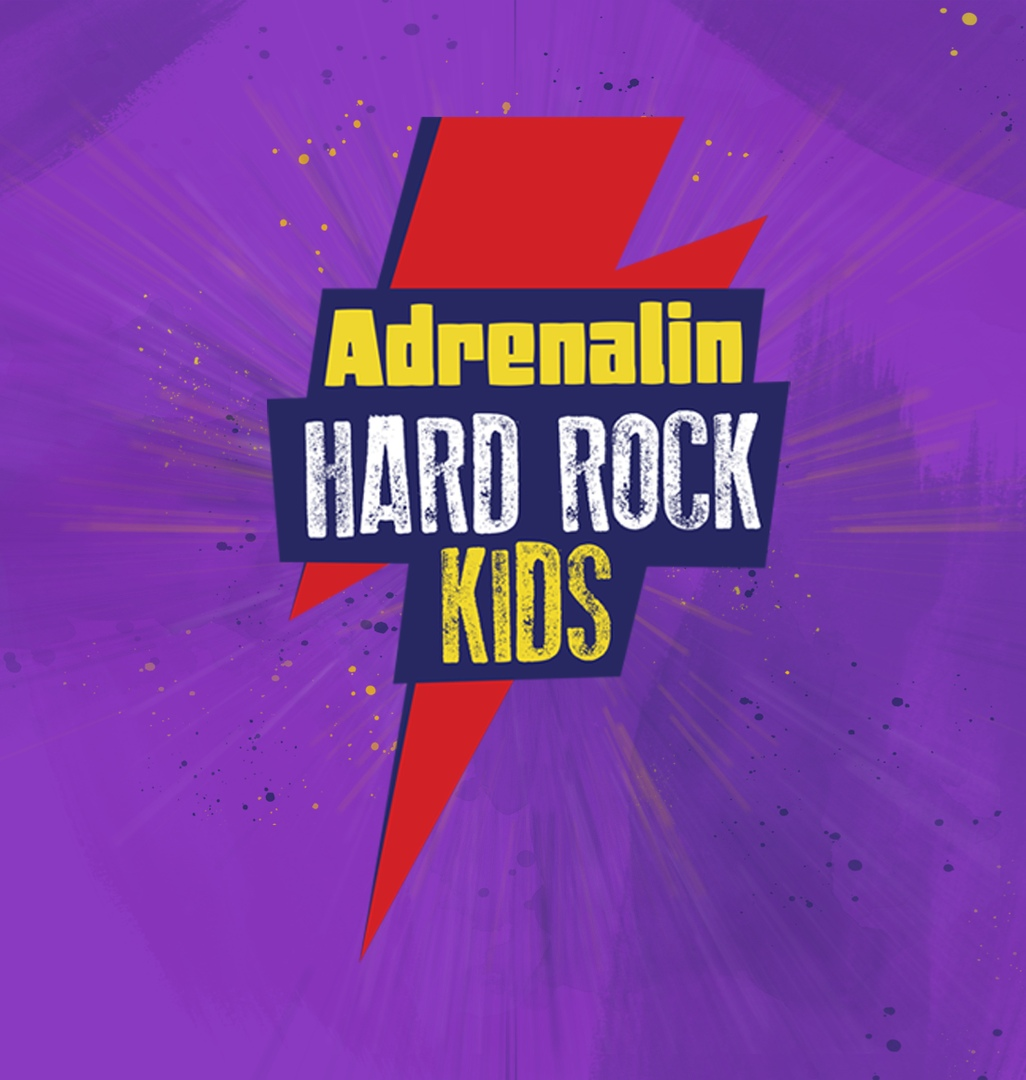 Афиша Adrenalin HARD ROCK KIDS
