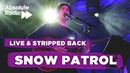 Snow Patrol: Live Stripped Back at Porchester Hall