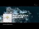 Alex M.O.R.P.H. Marjan - Take My Breath